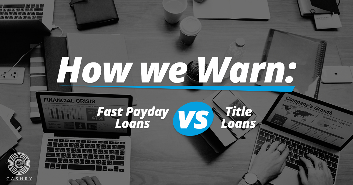 Payday vs. Title Loans