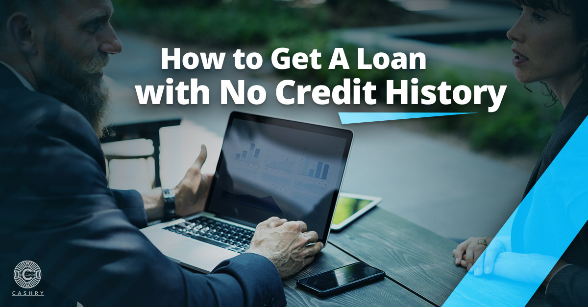 Loan with No Credit History