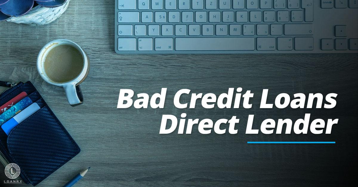 Bad Credit Loans Direct Lender