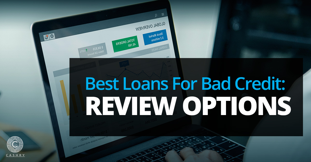 Best Loans For Bad Credit