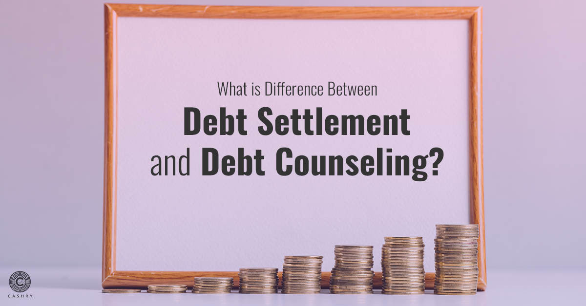What is the different between debt settlement and debt counseling?