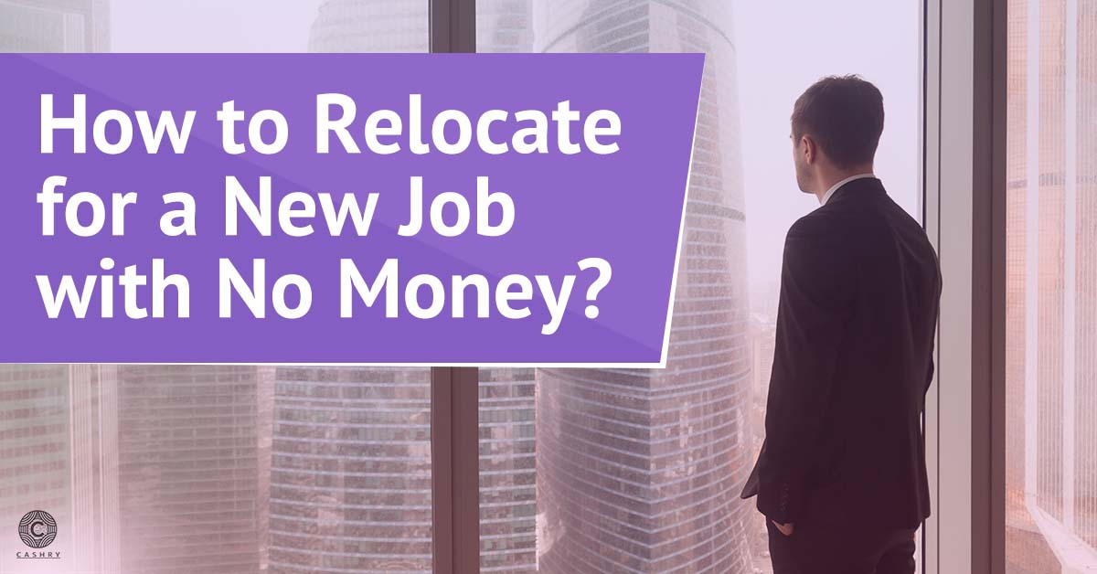 How to Relocate for a New Job with No Money