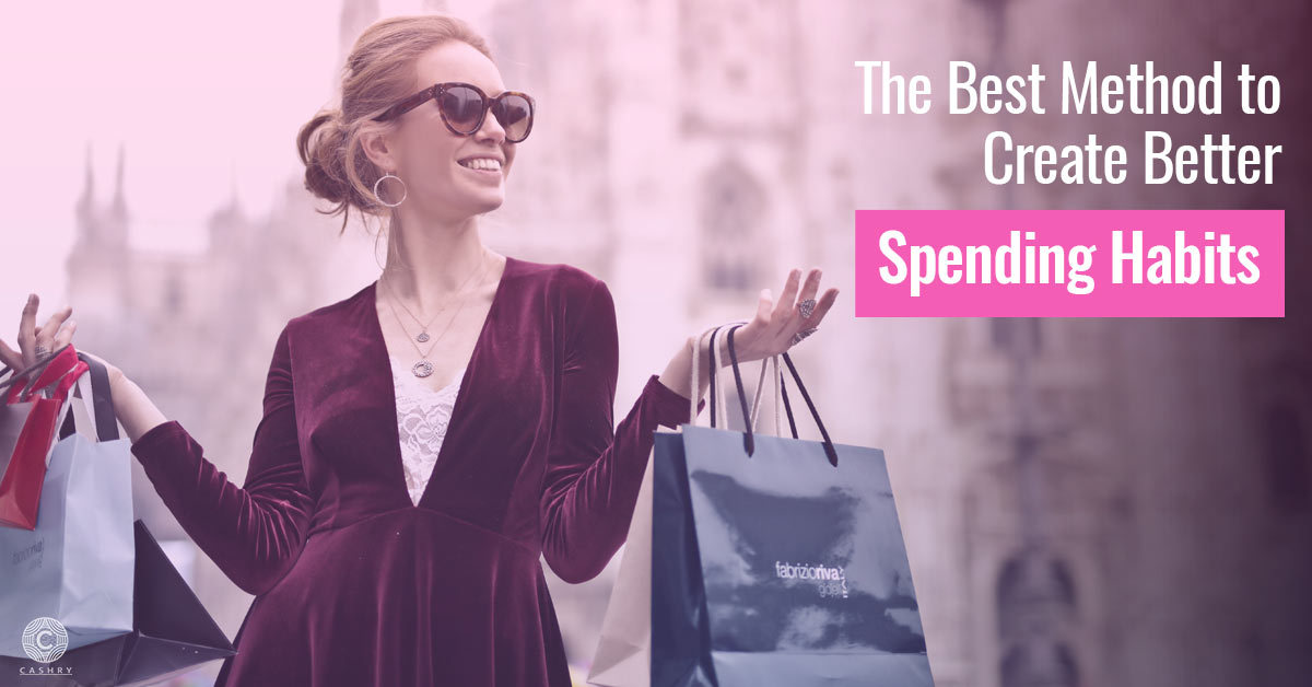 The Best Method to Create Better Spending Habits