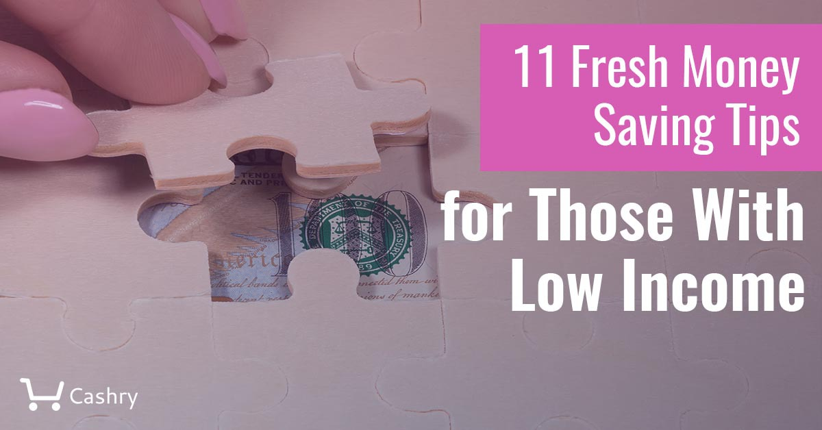 11 Fresh Money Saving Tips for Those With Low Income