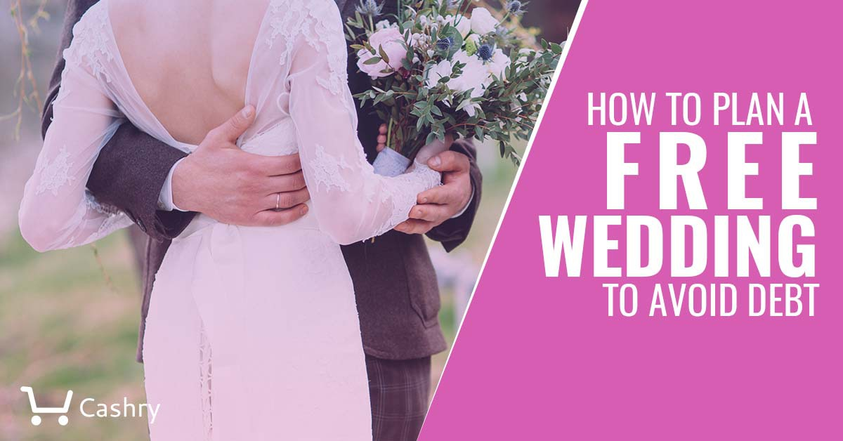 How to plan a free wedding to avoid debt