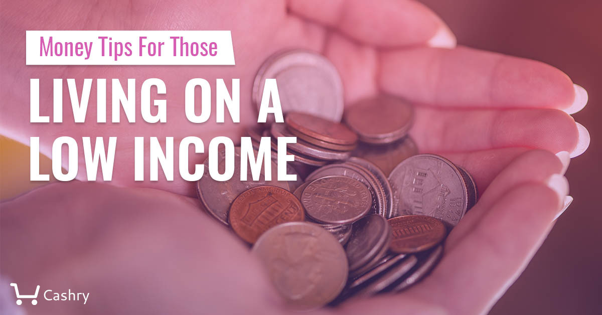 Money Tips For Those Living on a Low Income