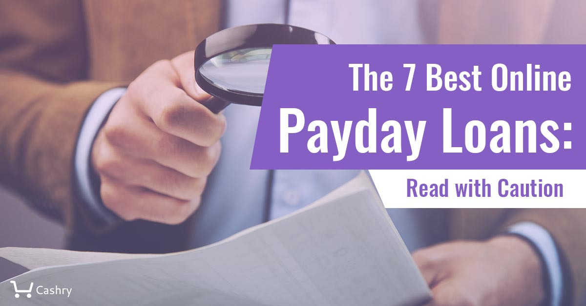 The 7 Best Online Payday Loans
