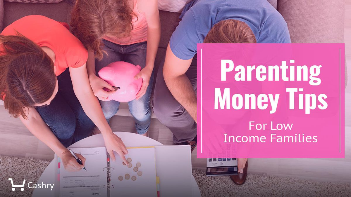 Parenting Money Tips For Low Income Families