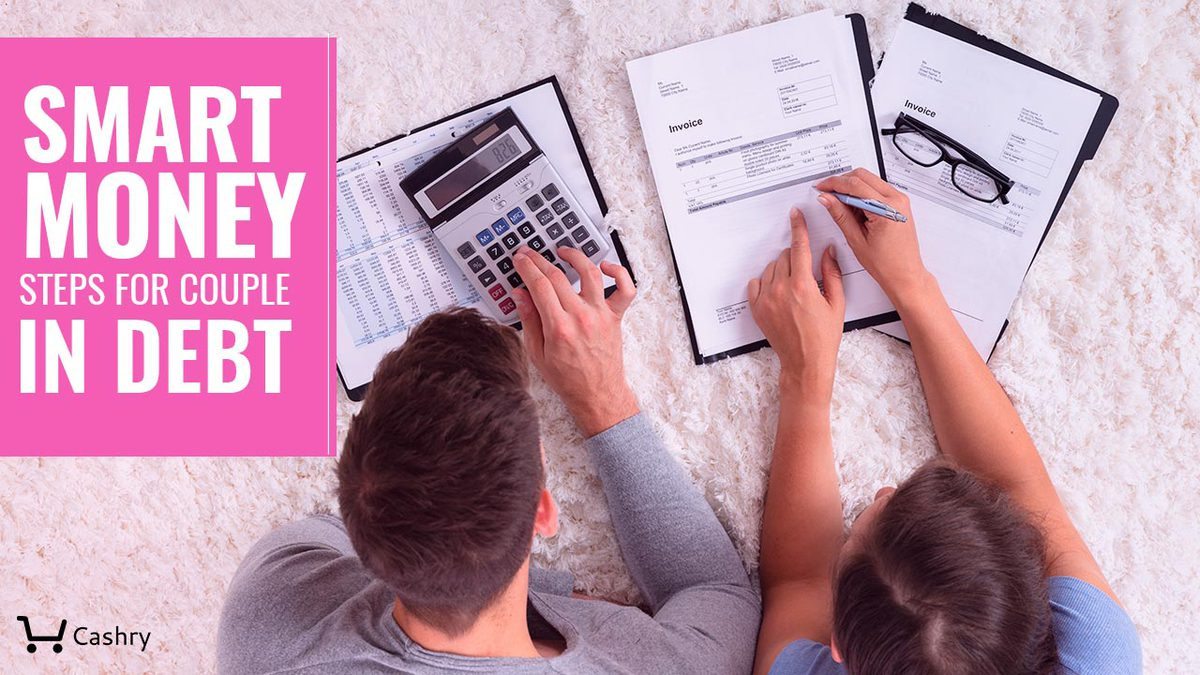 Smart Money Steps for Couples in Debt