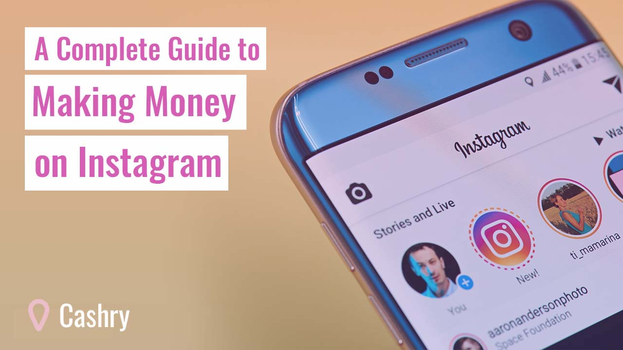A Complete Guide to Making Money on Instagram