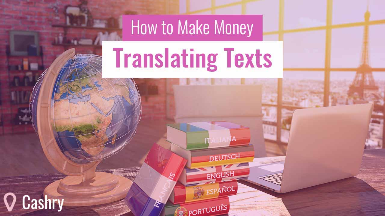 How to make money translating texts