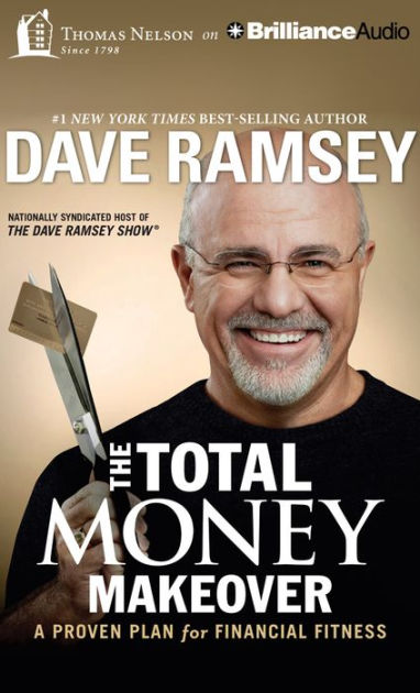 1. The Total Money Makeover- Classic Edition- A Proven Plan for Financial Fitness by Dave Ramsey