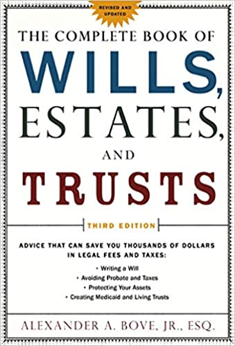 7. The Complete Book of Wills, Estates & Trusts, Third Edition by Alexander Bove