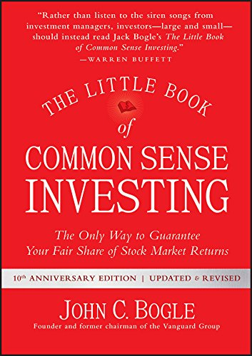 2. The Little Book of Common Sense Investing: The Only Way to Guarantee Your Fair Share of Stock Market Returns by John C Boogle