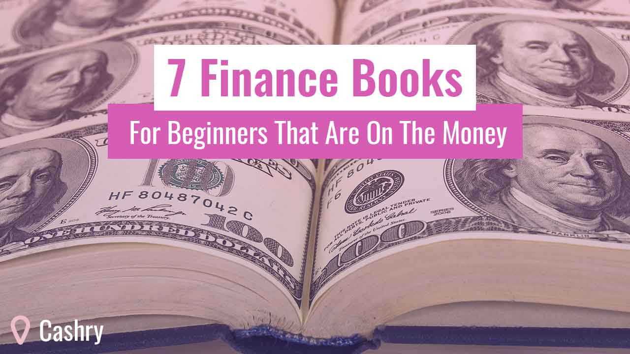 7 Finance Books For Beginners That Are On The Money