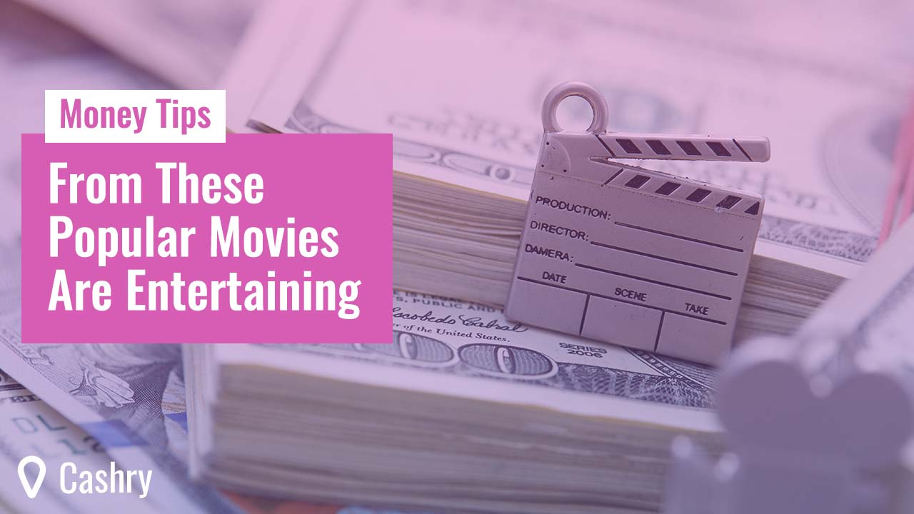 Money Tips From These Popular Movies Are Entertaining